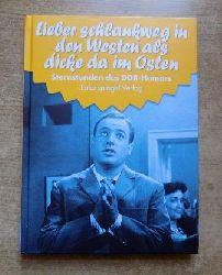 Sternstunden des DDR Humors - Lieber schlankweg in den Westen als dicke im Osten - 1961 - 1962.