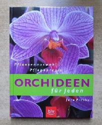 Pinske, Jörn  Orchideen für jeden - Pflanzenauswahl - Pflegepraxis.