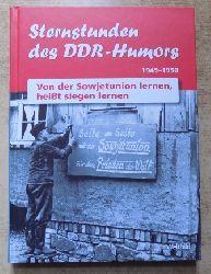 Sternstunden des DDR-Humors 1949 - 1950 - Von der Sowjetunion lernen, heißt siegen lernen.