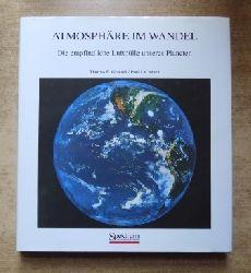 Graedel, Thomas E. und Paul J. Crutzen  Atmosphäre im Wandel - Die empfindliche Lufthülle unseres Planeten.