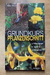Squire, David  Grundkurs Pflanzenschnitt - Werkzeuge, Technik, Zeitpunkt.