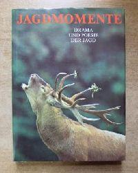 Stochl, Slava  Jagdmomente - Drama und Poesie der Jagd.