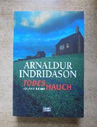 Indridason, Arnaldur  Todeshauch - Island Krimi.