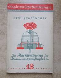 Schlöndorf, Otto  Die Marktordnung im Blumen- und Zierpflanzenbau und ihr Einfluß auf die Betriebsführung.