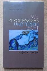 Brands, Christa  Wie Zitronengras und Federn leicht - Gedichte.