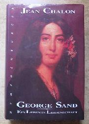 Chalon, Jean  George Sand - Ein Leben in Leidenschaft.