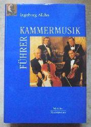 Allihn, Ingeborg  Kammermusikführer.