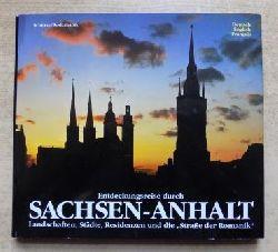 Entdeckungsreise durch Sachsen-Anhalt - Landschaften, Städte, Residenzen und die Straße der Romanik.