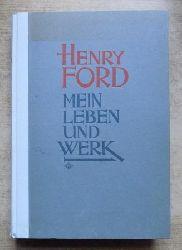 Ford, Henry  Mein Leben und Werk.