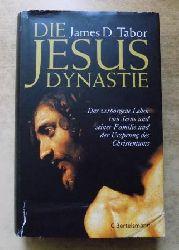 Tabor, James D.  Die Jesus-Dynastie - Das verborgene Leben von Jesus und seiner Familie und der Ursprung des Christentums.