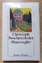 Poschenrieder, Christoph  Mauersegler.