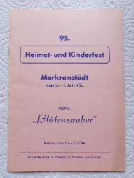 95. Markranstädter Heimat- und Kinderfest vom 2. bis 4. Juli 1955. Motto: Blütenzauber.