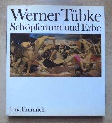 Emmrich, Irma  Werner Tübke - Schöpfertum und Erbe - eine Studie zur Rezeption christlicher Bildvorstellungen im Werk des Künstlers.