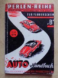 König, Eduard  Das Autohandbuch für den Führerschein B.