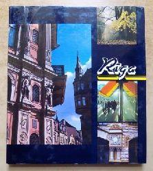 Neun Lieder an Riga - Devinas dziesmas par Rigu - Nine Songs to Riga - Text in lettisch, russisch, englisch und deutsch.
