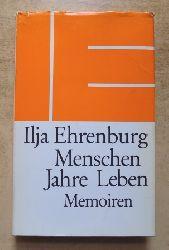 Ehrenburg, Ilja  Menschen - Jahre - Leben - Memoiren.