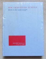 Die Leipziger Schule - Blick in die Sammlung 1.