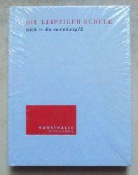 Die Leipziger Schule - Blick in die Sammlung 2.