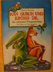 Alberto Moravia (Autor)  Kän Guruh und Kroko Dil. Die schönsten Tiergeschichten
