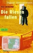 Ambjörnsen, Ingvar Die Riesen fallen. Peter und der Prof. (Ab 12 J.).