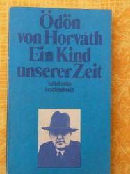 Horvath, Ödön von  Ein Kind unserer Zeit (4488 091). (Tb)