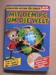 Mit dem PC um die Welt, m. CD-ROM