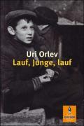 Orlev, Uri Lauf, Junge, lauf (Tb)
