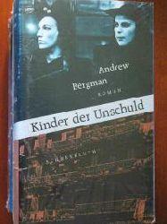 Andrew Bergmann Kinder der Unschuld 1. Auflage
