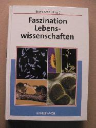 Hrsg. von Beck, Erwin  Faszination Lebenswissenschaften.