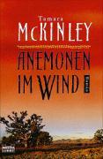 McKinley, Tamara Anemonen im Wind. (Tb) 1. Aufl.