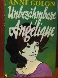 Anne Golon Unbezähmbare Angélique