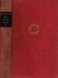 Brasillach, Robert Ein Leben lang. Roman in 6 Episoden