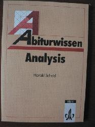 Harald Scheid Abiturwissen Mathematik. Analysis 8. Auflage