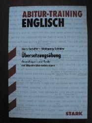 Schäfer, Mary;Schäfer, Wolfgang Abitur-Training Englisch. Übersetzung