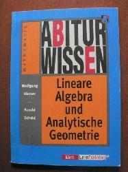 Wolfgang Riemer/Harald Scheid  Abiturwissen Mathematik. Lineare Algebra und Analytische Geometrie
