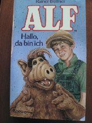 Büttner, Rainer Alf. Hallo, da bin ich. 11. Auflage