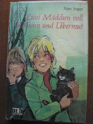 Inger, Nan Zwei Mädchen voll Frohsinn und Übermut. 1. Auflage