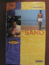 Lukas Frisch Unter uns: Spuren im Sand