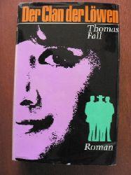 Thomas Fall  Der Clan der Löwen