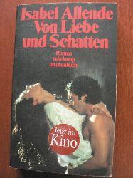Allende, Isabel Von Liebe und Schatten