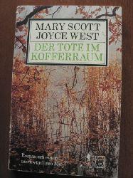 Scott, Mary / West, Joyce  Der Tote im Kofferraum.