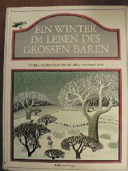 Brisville, Jean-Claude / Bour, Daniele (Illustr.)/Baustian, Lieselott (Übersetz.) Ein Winter im Leben des Großen Bären.
