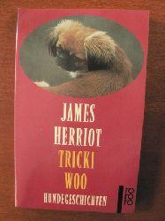 James Herriot  Tricki Woo - Hundegeschichten