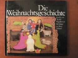 Rudolf Hagelstange/Erna Emhardt (Illustr.) Die Weihnachtsgeschichte.