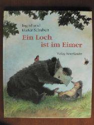 Schubert, Ingrid/Schubert, Dieter Ein Loch ist im Eimer.