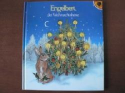 Günter Neidinger/Krisztina Rényi (Illustr.)  Engelbert, der Weihnachtshase. Ein vergnügliches Weihnachtsmärchen