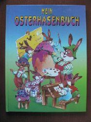 Ilse von Bösze/Aleksandra Magnuszewska-Oczko & Aleksander Oczko (Illustr.) Mein Osterhasenbuch