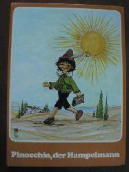 Carlo Collodi/Roßmeisl, Helga R. (Illustr.) Pinocchio, der Hampelmann