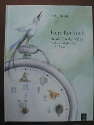 Becky Bloom Herr Kuckuck. Als die Tiere des Waldes plötzlich keine Zeit mehr hatten
