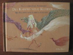 Andersen, Hans Christian / Unzner, Christa (Illustr.) Des Kaisers neue Kleider.